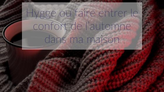 Hygge - Douceur et réconfort