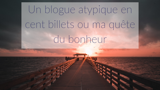 Blogueuse famille atypique - 100 billets