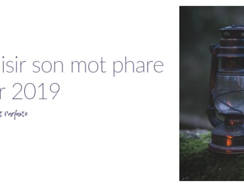 Choisir son mot phare pour 2019 (outil gratuit à imprimer)