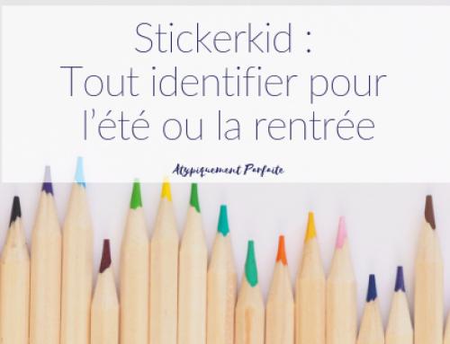 Stickerkid : Tout identifier pour l'été ou la rentrée