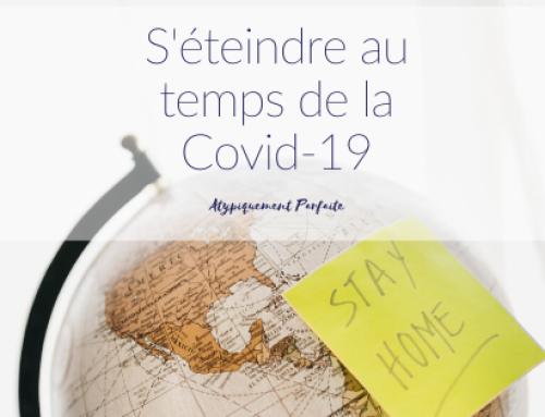 S'éteindre au temps de la Covid-19
