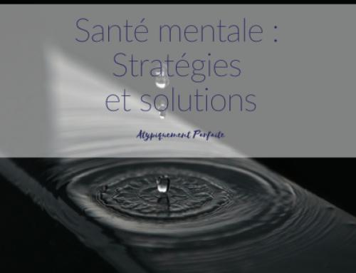 Santé mentale : Stratégies et solutions
