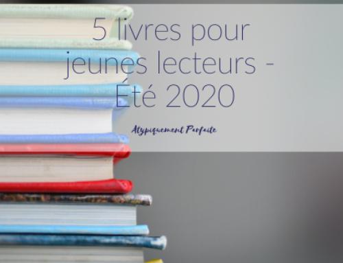 5 livres pour jeunes lecteurs – Été 2020