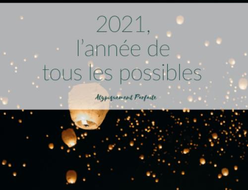 2021, l'année de tous les possibles