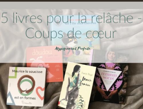 5 livres pour la relâche – Coups de cœur